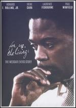 For Us, The Living: The Story of Medgar Evers - Michael Schultz