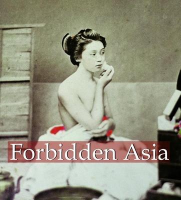 Forbidden Asia - Dopp, Hans-Jurgen, and Deopp, Hans-Jeurgen