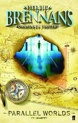 Forbidden Truths: Parallel Worlds - Brennan, Herbie