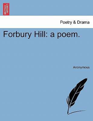 Forbury Hill: A Poem. - Anonymous