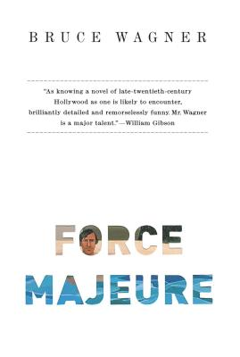 Force Majeure - Wagner, Bruce