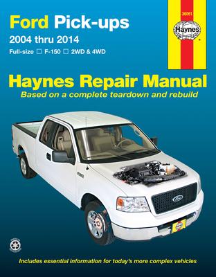 Ford F-150 Pick Ups (04 - 14): 2004-14 - Haynes Publishing