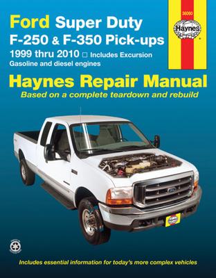 Ford Super Duty Pick Ups Automotive Repair Manual - Haynes, J J