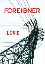 Foreigner: Live