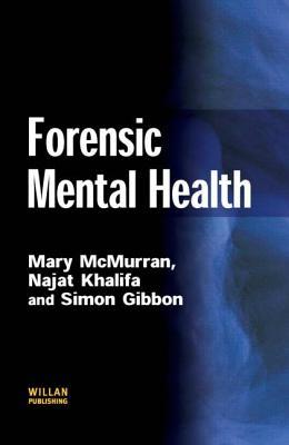 Forensic Mental Health - McMurran, Mary
