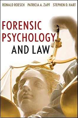 Forensic Psychology and Law - Roesch, Ronald, and Zapf, Patricia A, Professor, and Hart, Stephen D