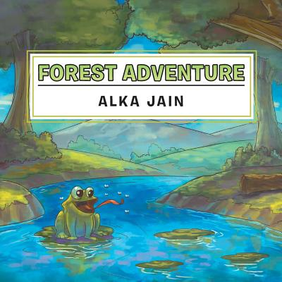 Forest Adventure - Jain, Alka