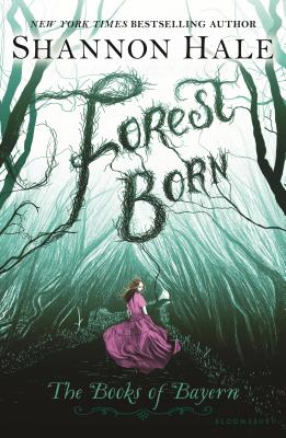 Forest Born - Hale, Shannon