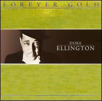 Forever Gold - Duke Ellington
