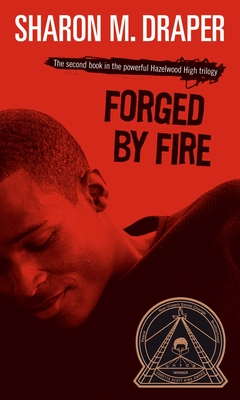 Forged by Fire - Draper, Sharon M