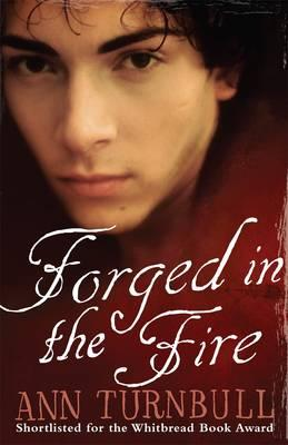 Forged in the Fire - Turnbull, Ann
