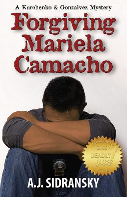Forgiving Mariela Camacho - Sidransky, A J