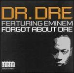 Forgot About Dre, Pt. 1 [UK CD]