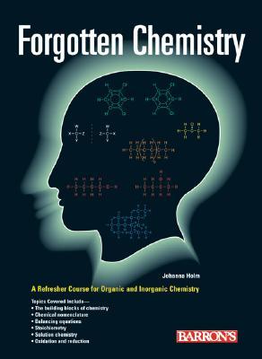 Forgotten Chemistry: A Refresher Course - Holm, Johanna