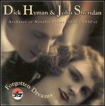 Forgotten Dreams: Archives of Novelty Piano (1920's-1930's)