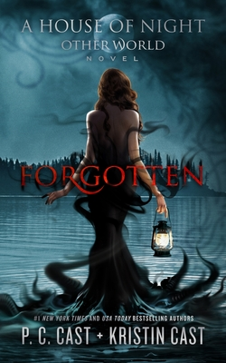 Forgotten - Cast, P C, and Cast, Kristin