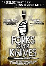 Forks Over Knives - Lee Fulkerson