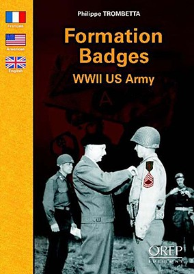 Formation Badges WWII US Army - Trombetta, Michel