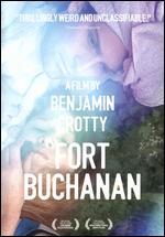 Fort Buchanan - Benjamin Crotty