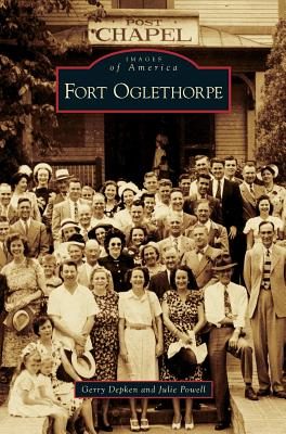Fort Oglethorpe - Depken, Gerry, and Powell, Julie