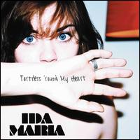 Fortress 'Round My Heart - Ida Maria
