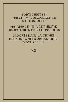 Fortschritte Der Chemie Organischer Naturstoffe / Progress in the Chemistry of Organic Natural Products / Progres Dans La Chimie Des Substances Organiques Naturelles - Zechmeister, L