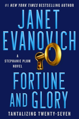 Fortune and Glory, Volume 27 - Evanovich, Janet