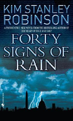 Forty Signs of Rain - Robinson, Kim Stanley