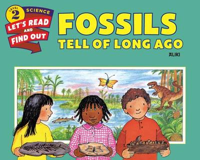 Fossils Tell of Long Ago - Aliki