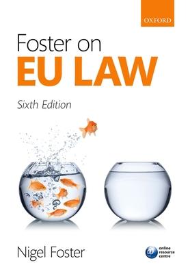 Foster on EU Law - Foster, Nigel