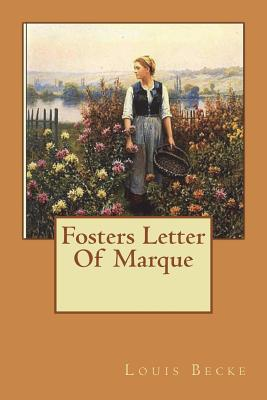 Fosters Letter Of Marque - Becke, Louis