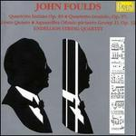 Foulds: String Quartets