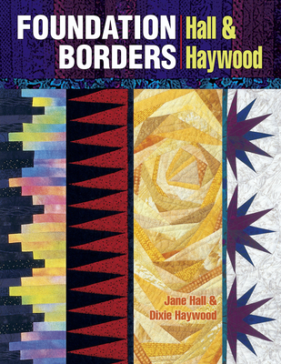 Foundation Borders - Hall, Jane, and Haywood, Dixie