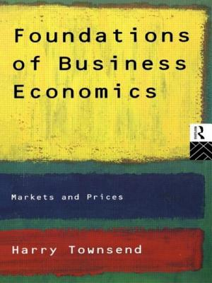 Foundations of Business Economics - Townsend, Harry