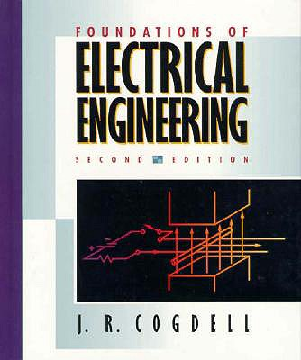 Foundations of Electrical Engineering - Cogdell, John R
