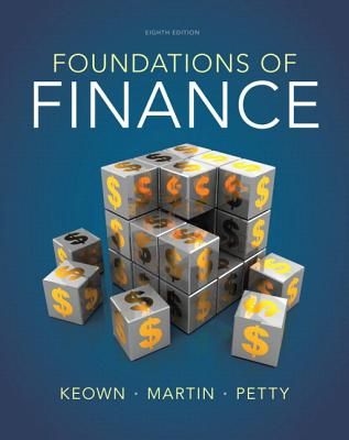 Foundations of Finance with Myfinancelab Access Code - Keown, Arthur J, and Martin, John D, and Petty, J William, II