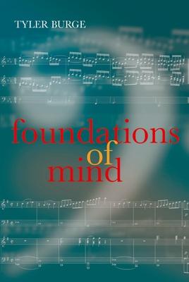 Foundations of Mind - Burge, Tyler