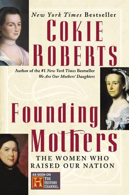 Founding Mothers - Roberts, Cokie