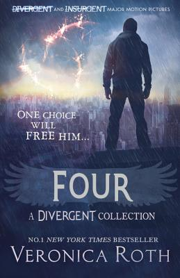 Four: a Divergent Collection - Roth, Veronica