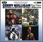 Four Classic Albums: Gerry Mulligan Meets Johnny Hodges/What Is There to Say?/Gerry Mul