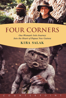 Four Corners: One Woman's Solo Journey Into the Heart of New Guinea - Salak, Kira