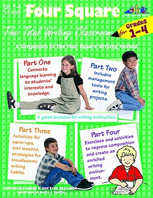 Four Square: The Total Writing Classroom for Grades 1-4 - Gould, Evan Jay, and Gould, Judy