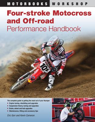 Four-Stroke Motocross and off-Road Performance Handbook - Cameron, Kevin, and Gorr, Eric