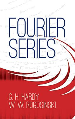 Fourier Series - Hardy, G H