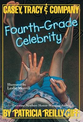 Fourth-Grade Celebrity - Giff, Patricia Reilly