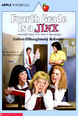 Fourth Grade Is a Jinx - McKenna, Colleen O'Shaughnessy