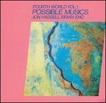 Fourth World Music I: Possible Musics [LP/CD]