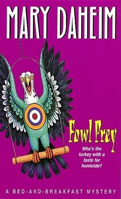 Fowl Prey - Daheim, Mary