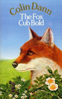 Fox Cub Bold - Dann, Colin