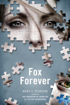 Fox Forever: The Jenna Fox Chronicles - Pearson, Mary E